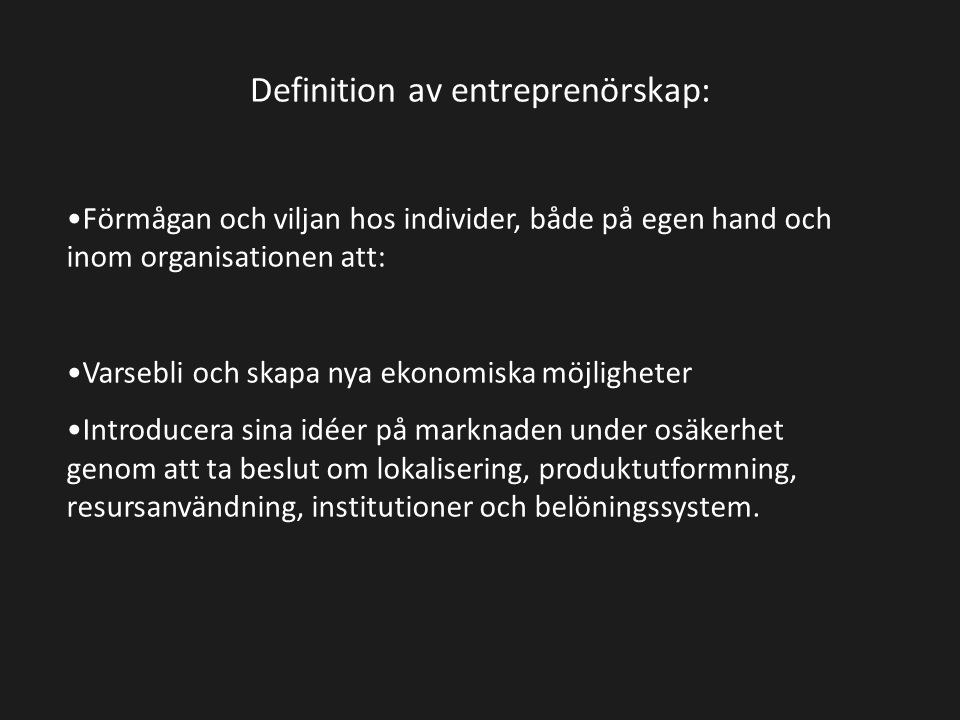 Definition av entreprenörskap: