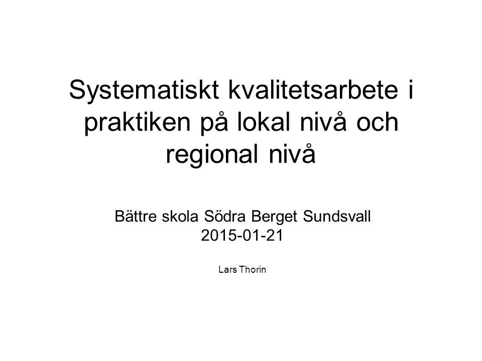 Bättre skola Södra Berget Sundsvall 2015-01-21 Lars Thorin