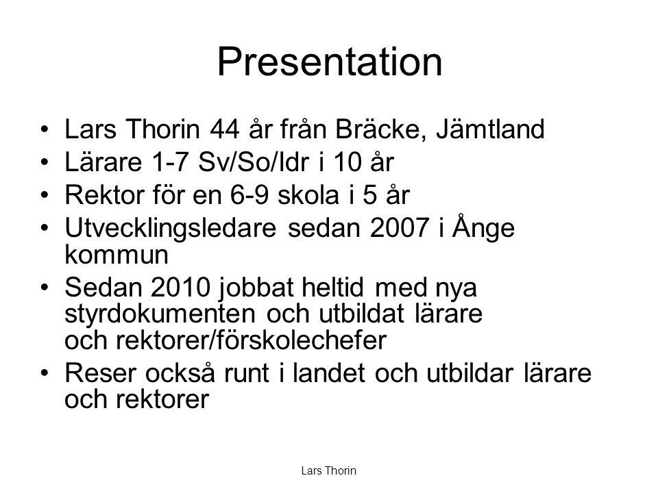 Presentation Lars Thorin 44 år från Bräcke, Jämtland