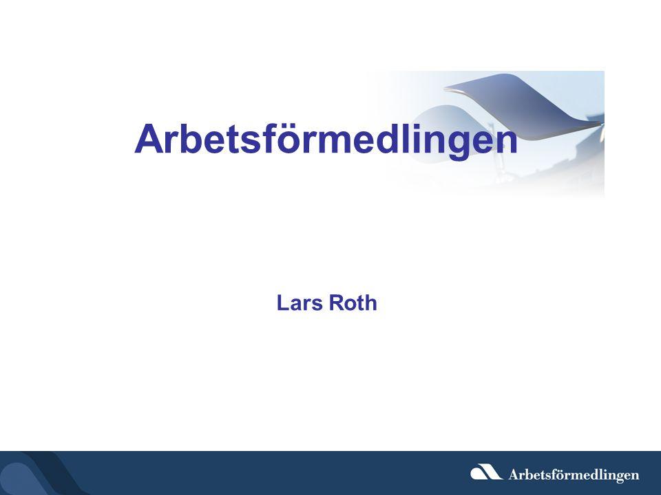 Arbetsförmedlingen Lars Roth