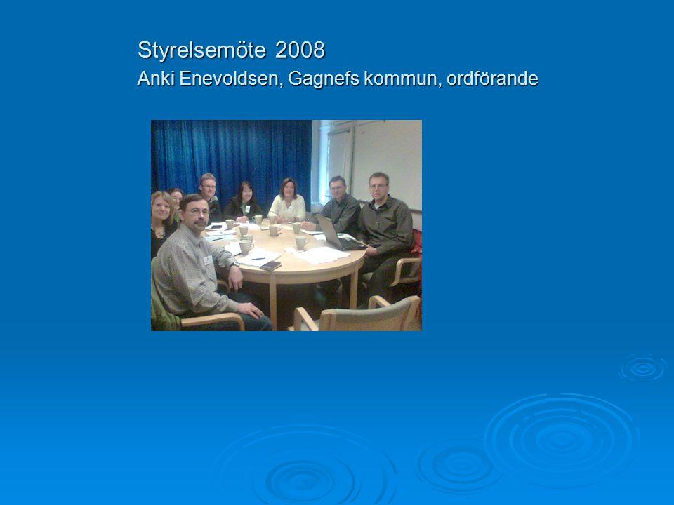 Styrelsemöte 2008 Anki Enevoldsen, Gagnefs kommun, ordförande
