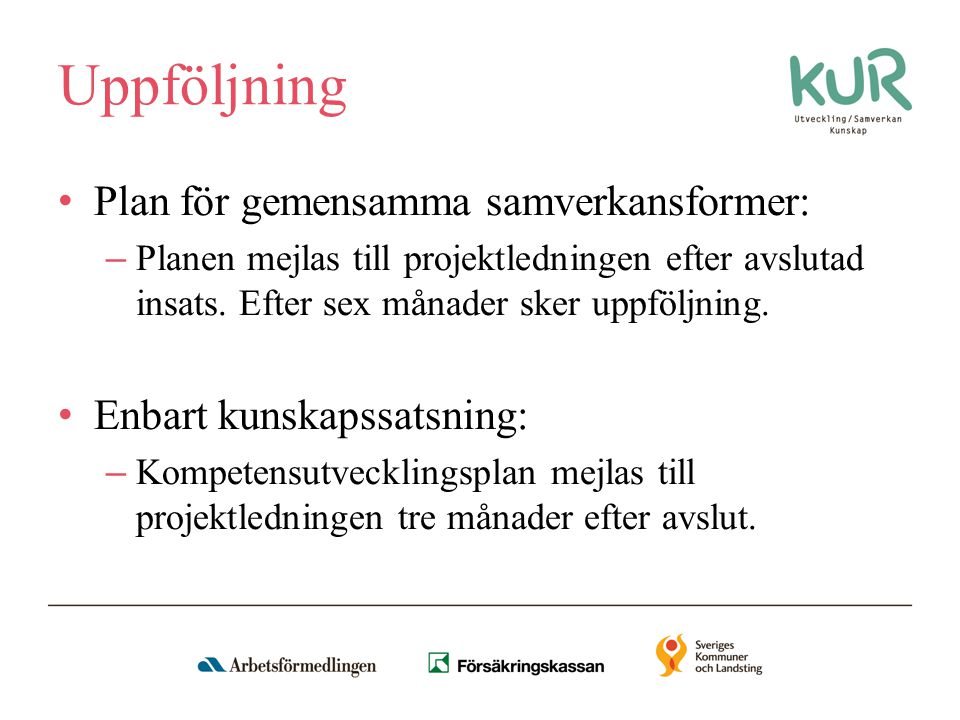 Uppföljning Plan för gemensamma samverkansformer: