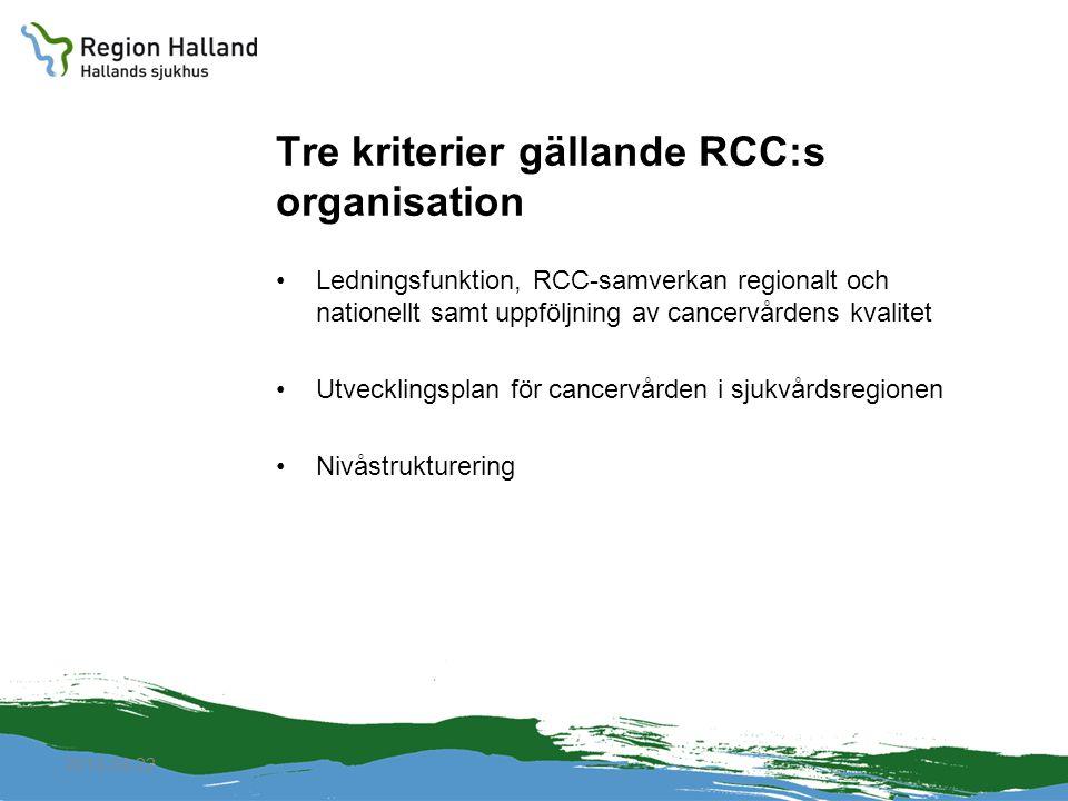Tre kriterier gällande RCC:s organisation