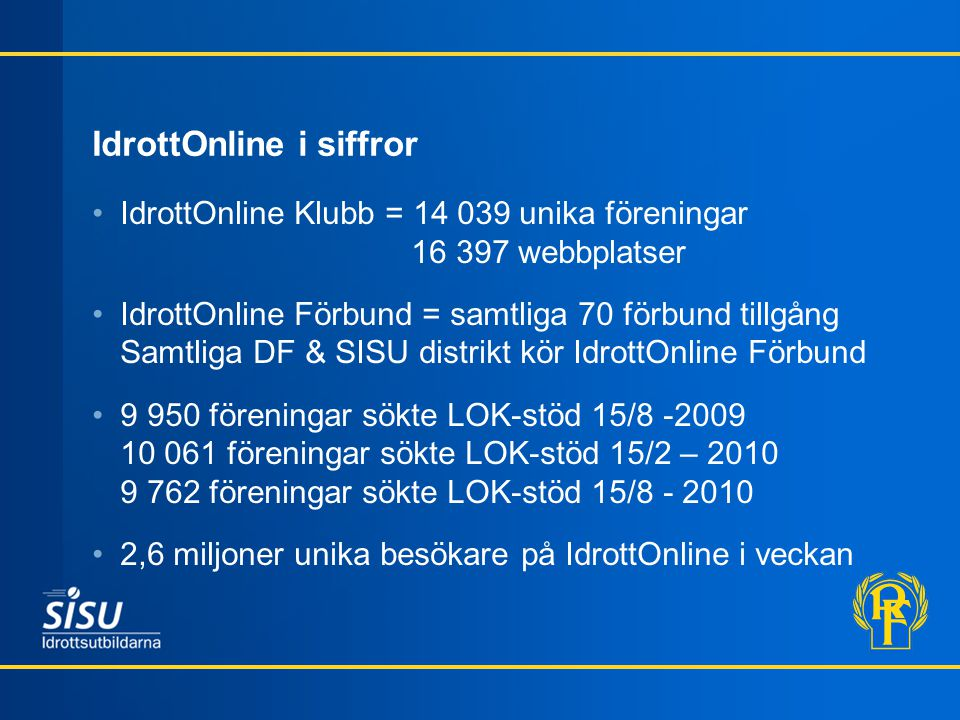 IdrottOnline i siffror