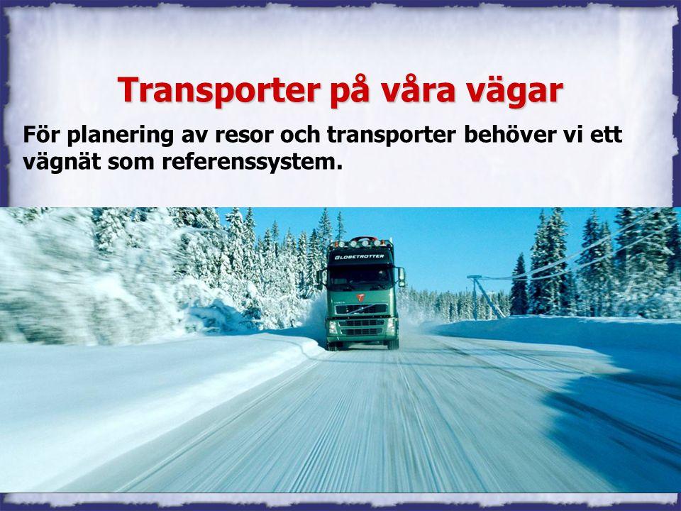 Transporter på våra vägar