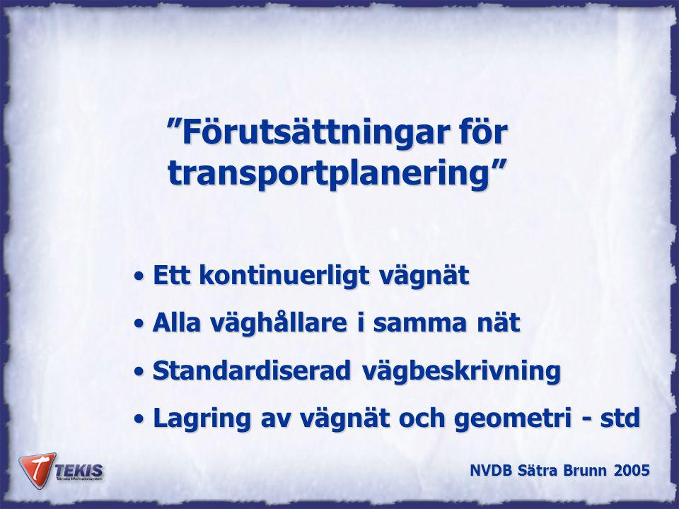 Förutsättningar för transportplanering