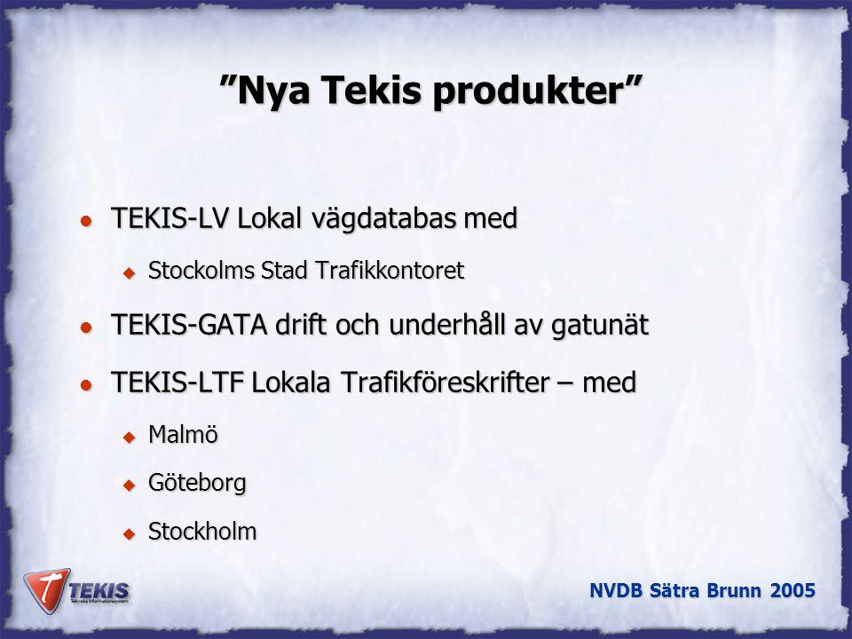 Nya Tekis produkter TEKIS-LV Lokal vägdatabas med