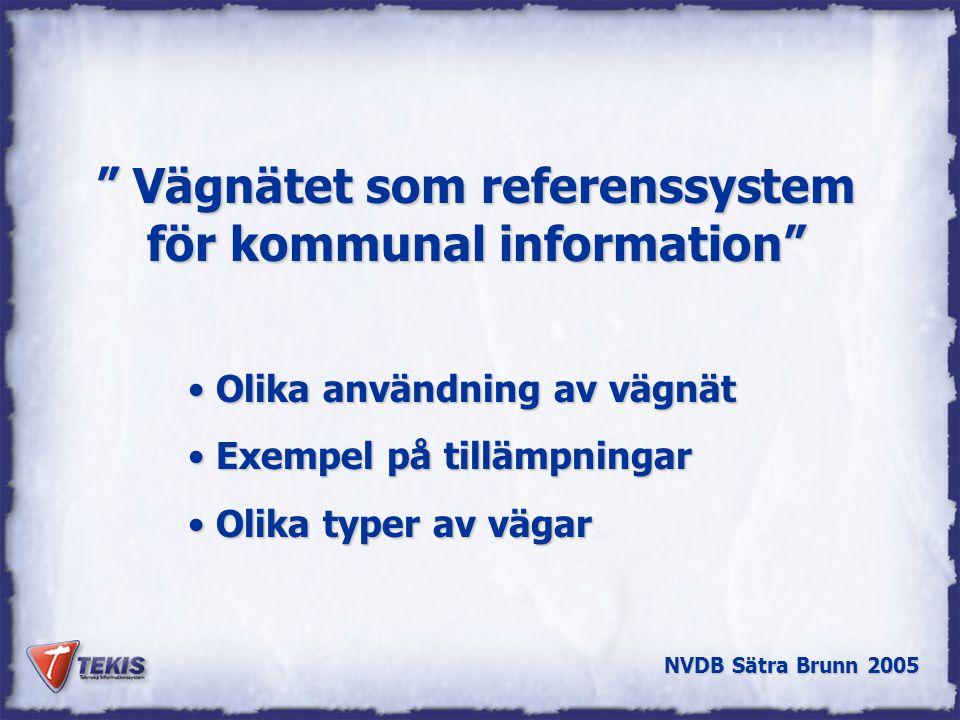 Vägnätet som referenssystem för kommunal information
