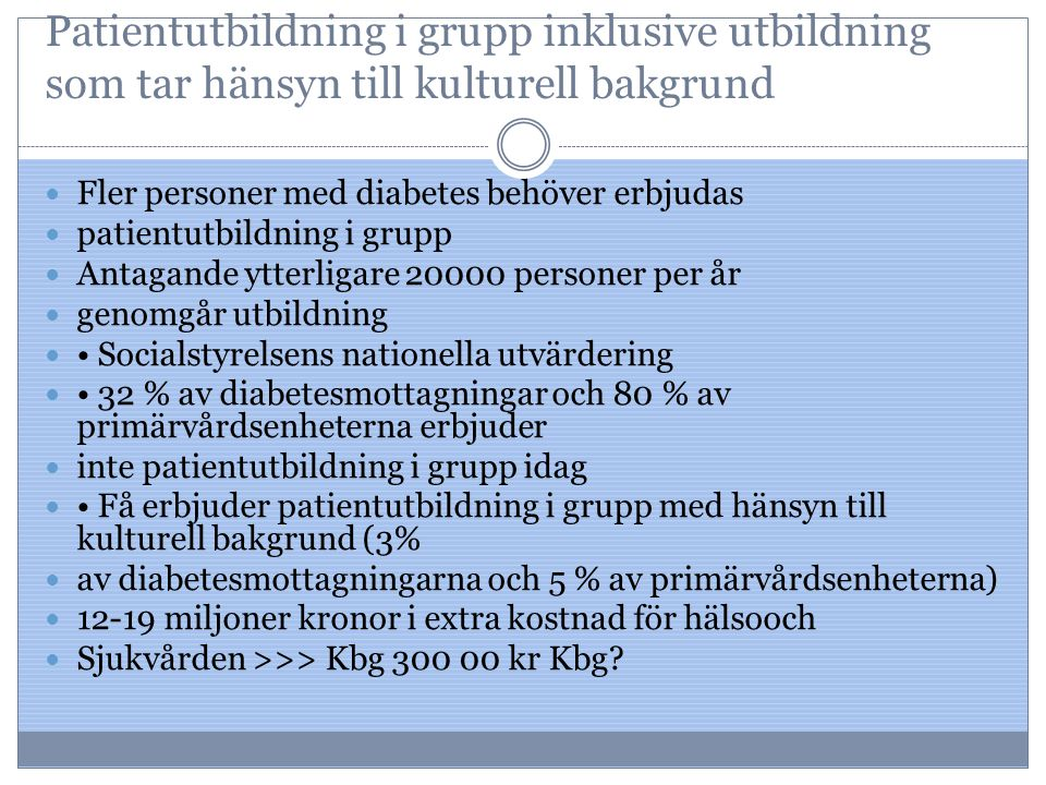 Patientutbildning i grupp inklusive utbildning som tar hänsyn till kulturell bakgrund