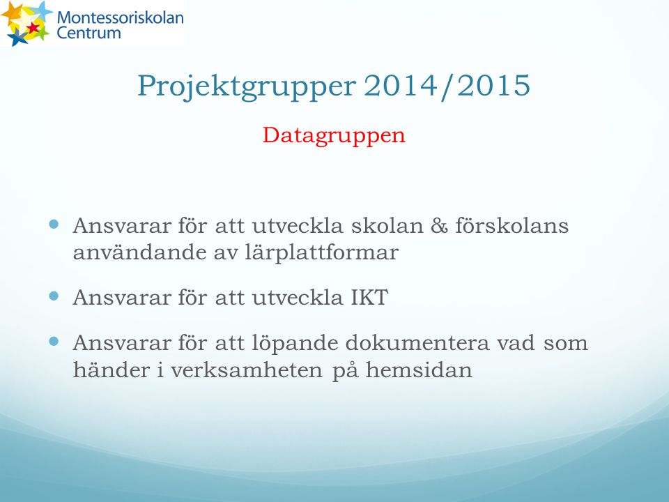 Projektgrupper 2014/2015 Datagruppen