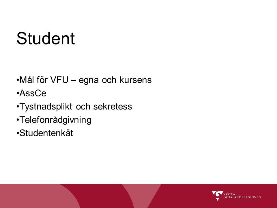 Student Mål för VFU – egna och kursens AssCe