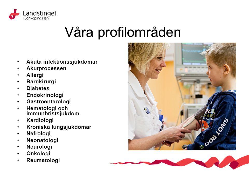 Våra profilområden Akuta infektionssjukdomar Akutprocessen Allergi
