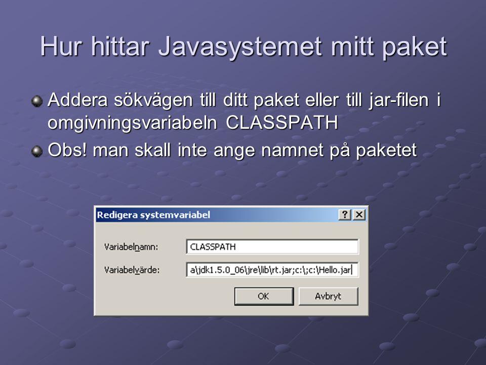 Hur hittar Javasystemet mitt paket