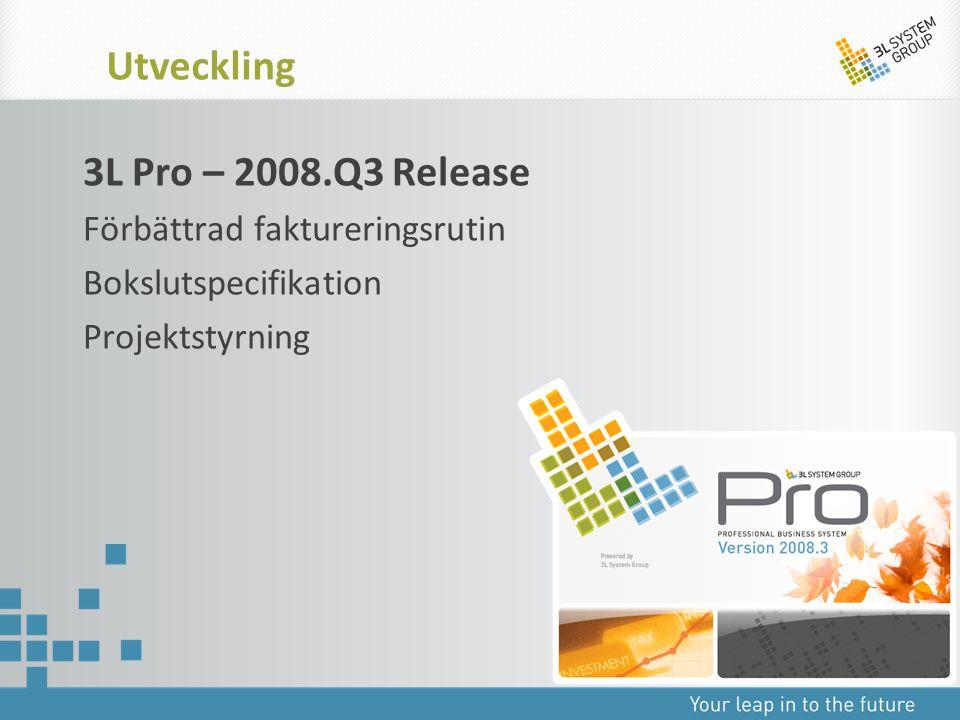 Utveckling 3L Pro – 2008.Q3 Release Förbättrad faktureringsrutin