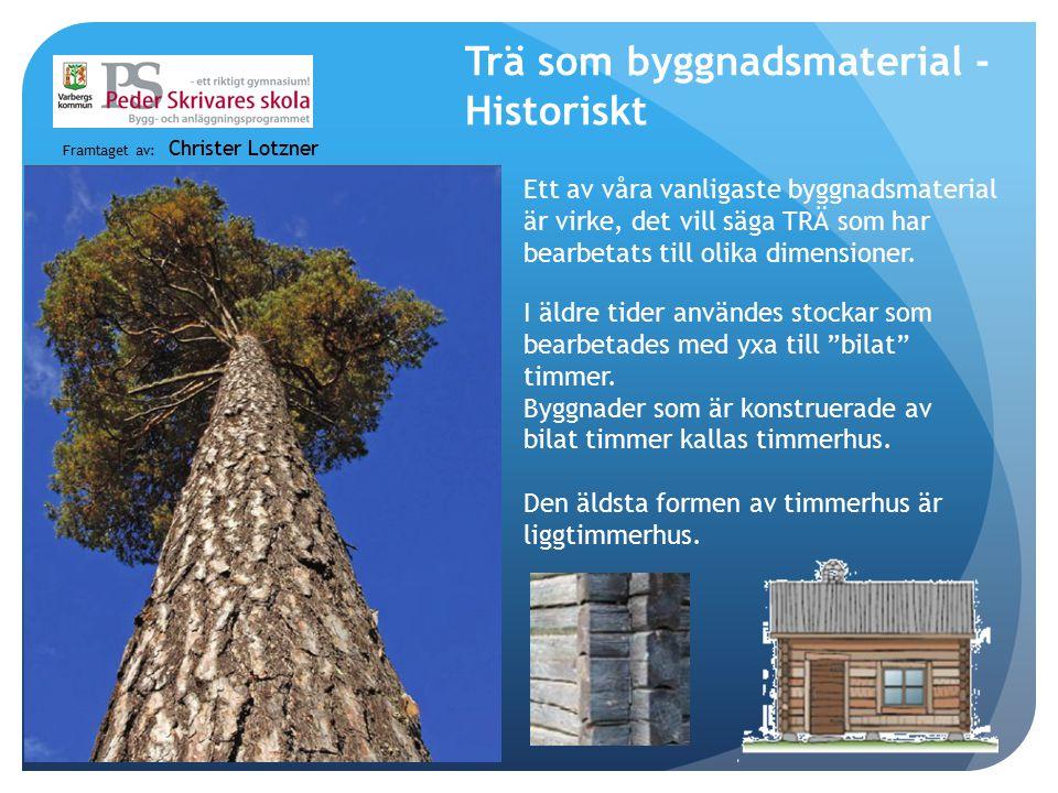 Trä som byggnadsmaterial - Historiskt