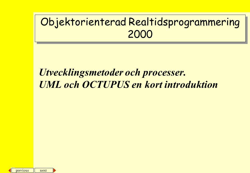 Utvecklingsmetoder och processer. UML och OCTUPUS en kort introduktion