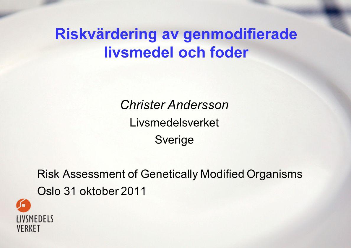 Riskvärdering av genmodifierade livsmedel och foder