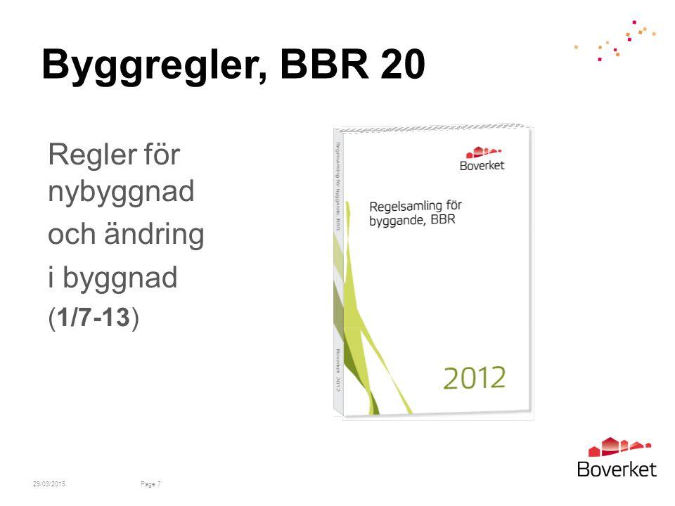 Byggregler, BBR 20 Regler för nybyggnad och ändring i byggnad (1/7-13)