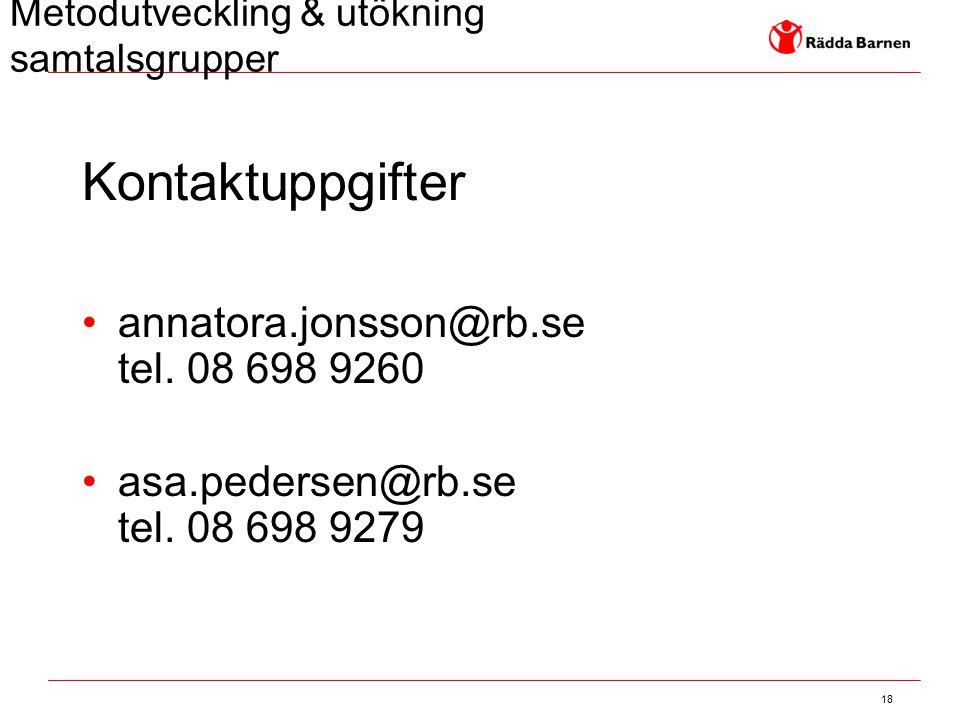 Kontaktuppgifter annatora.jonsson@rb.se tel. 08 698 9260