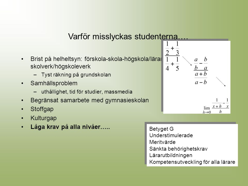 Varför misslyckas studenterna….