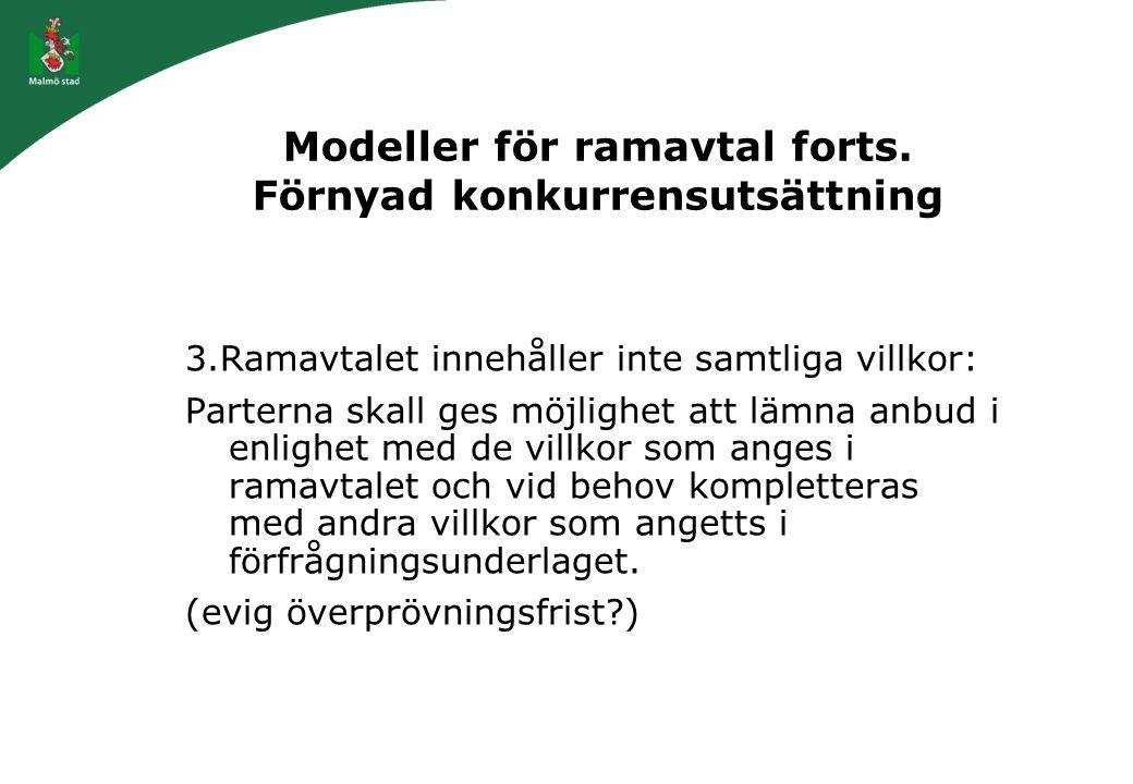 Modeller för ramavtal forts. Förnyad konkurrensutsättning