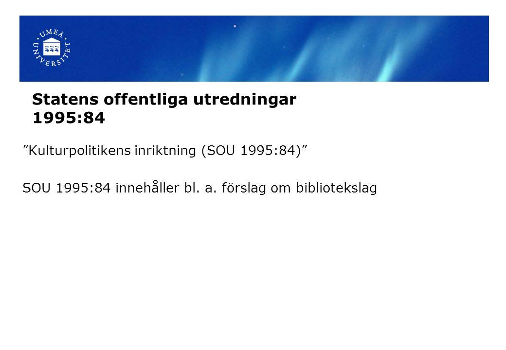 Statens offentliga utredningar 1995:84