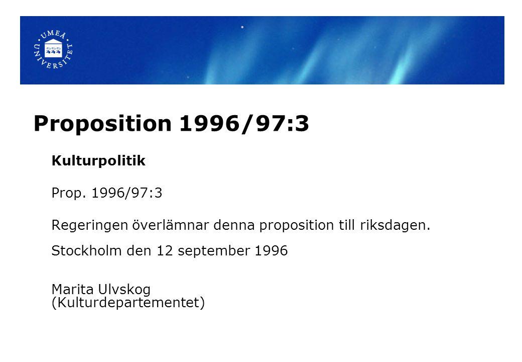 Proposition 1996/97:3 Kulturpolitik Prop. 1996/97:3