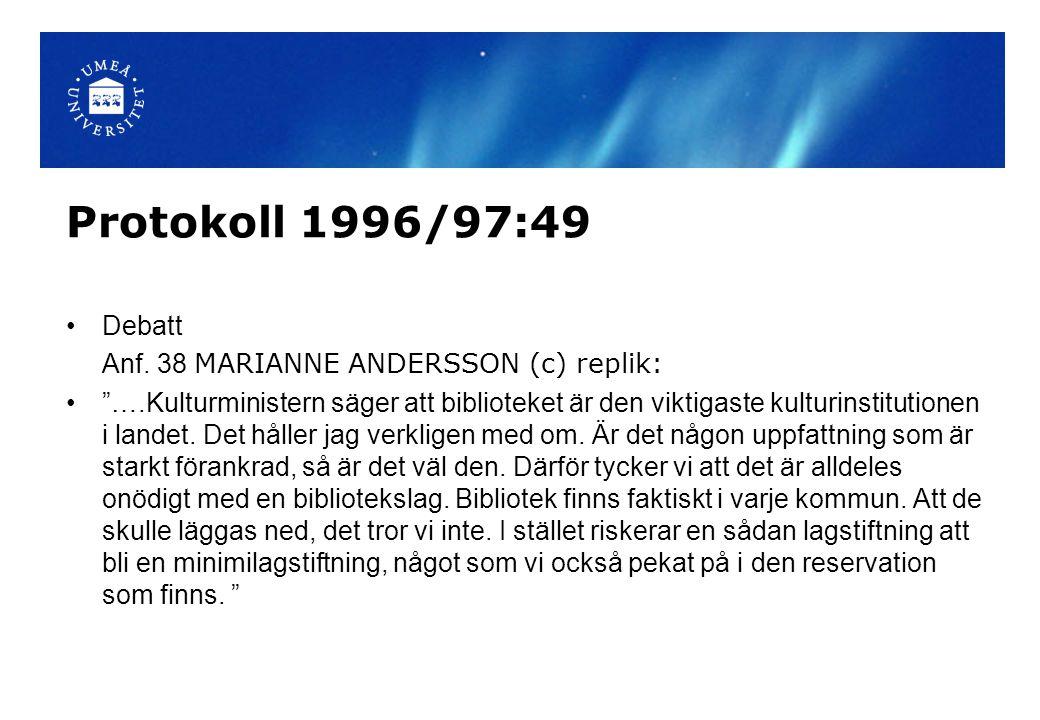 Protokoll 1996/97:49 Debatt Anf. 38 MARIANNE ANDERSSON (c) replik: