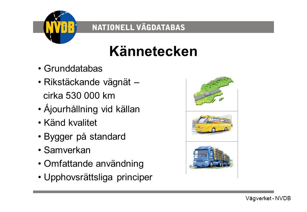 Kännetecken Grunddatabas Rikstäckande vägnät – cirka 530 000 km