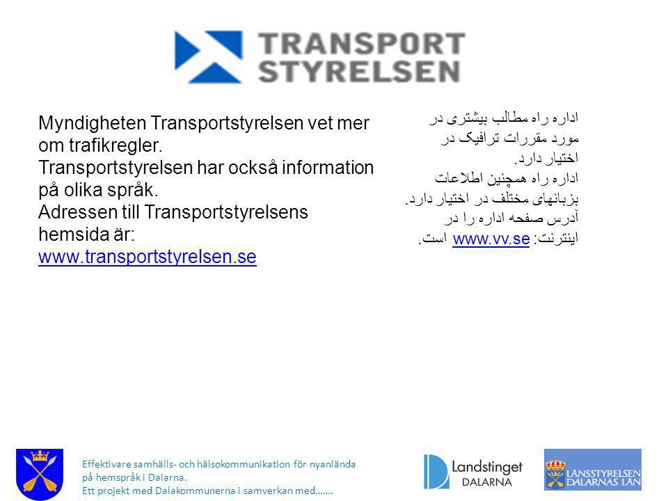 Myndigheten Transportstyrelsen vet mer om trafikregler