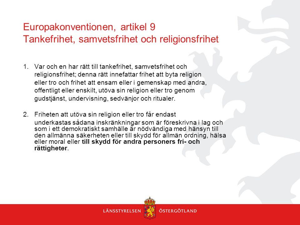 Europakonventionen, artikel 9 Tankefrihet, samvetsfrihet och religionsfrihet