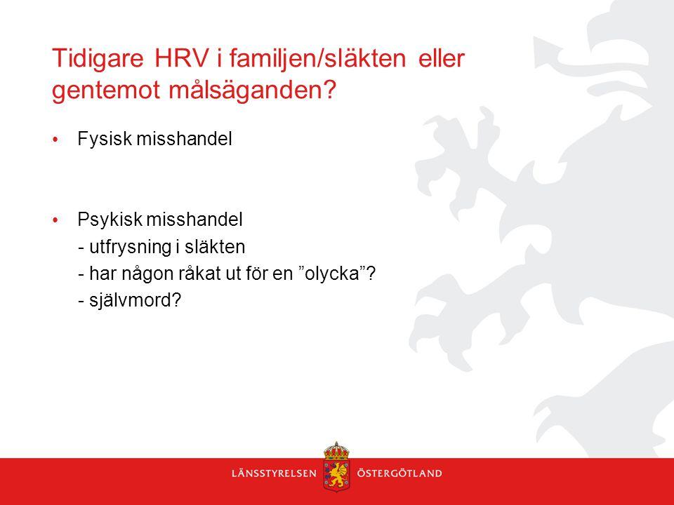 Tidigare HRV i familjen/släkten eller gentemot målsäganden