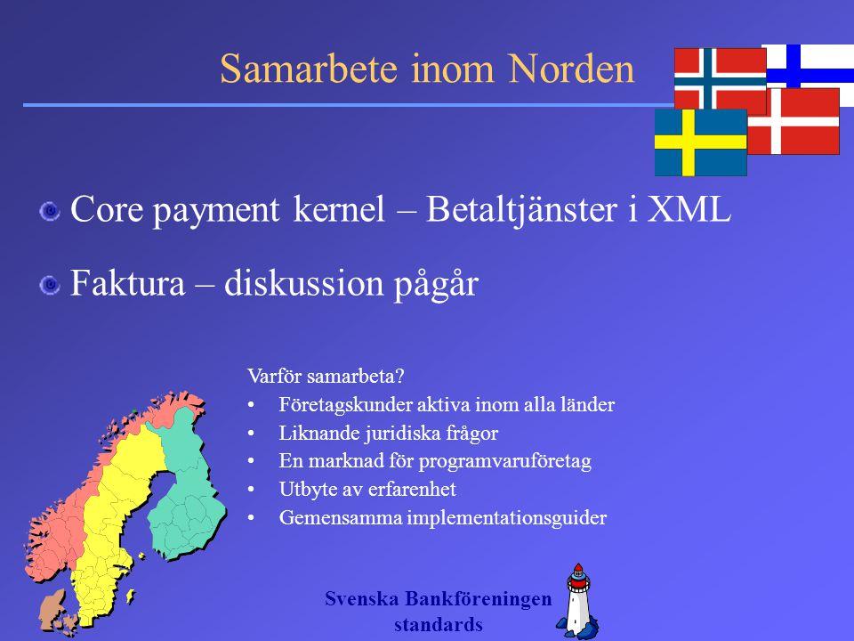 Samarbete inom Norden Core payment kernel – Betaltjänster i XML