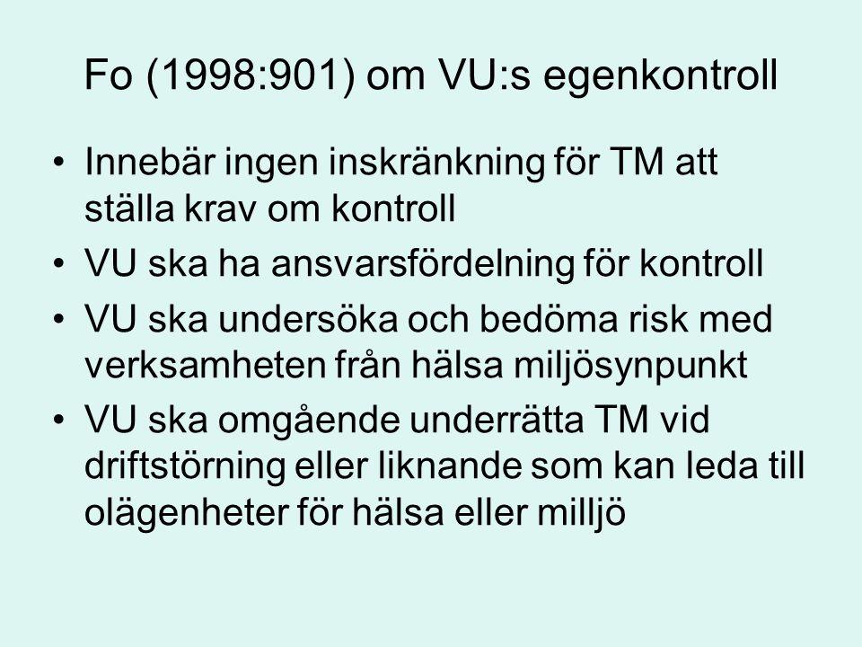 Fo (1998:901) om VU:s egenkontroll