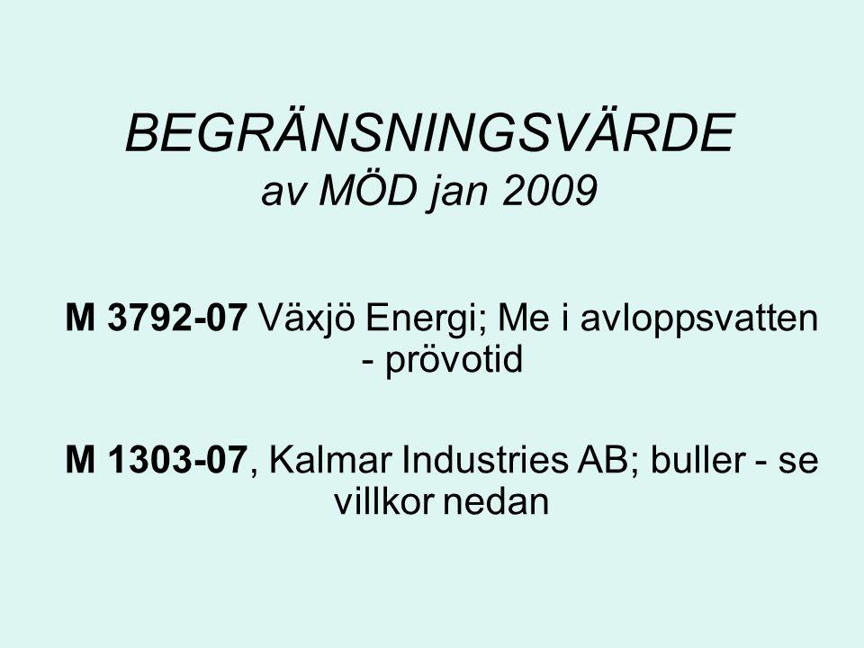 BEGRÄNSNINGSVÄRDE av MÖD jan 2009