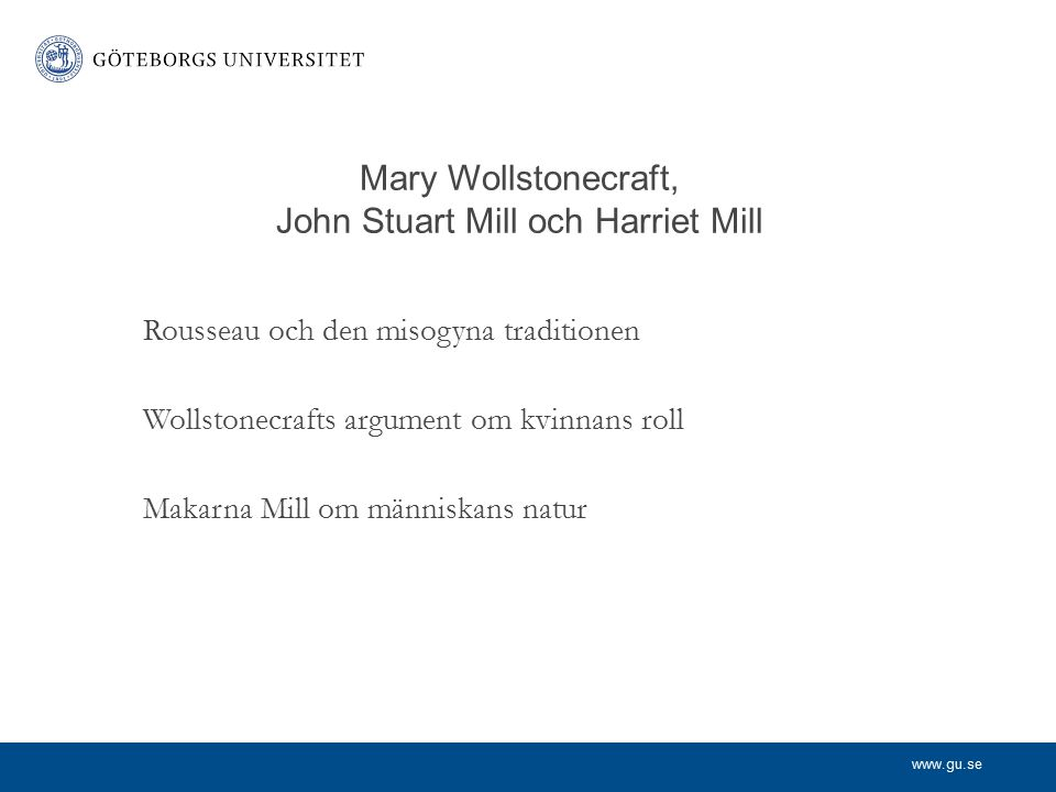 Mary Wollstonecraft, John Stuart Mill och Harriet Mill