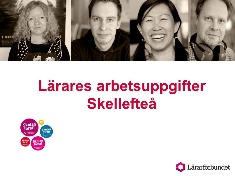 Lärares arbetsuppgifter Skellefteå