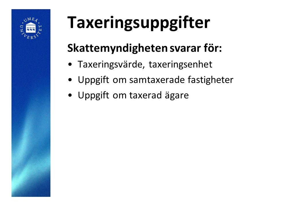 Taxeringsuppgifter Skattemyndigheten svarar för: