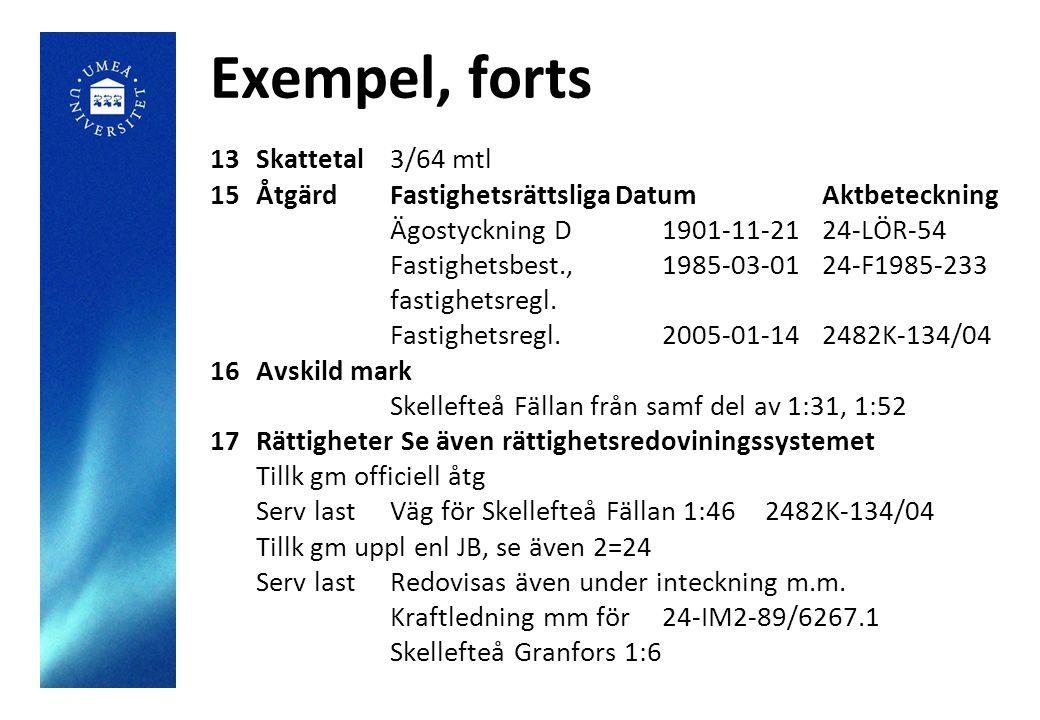 Exempel, forts 13 Skattetal 3/64 mtl