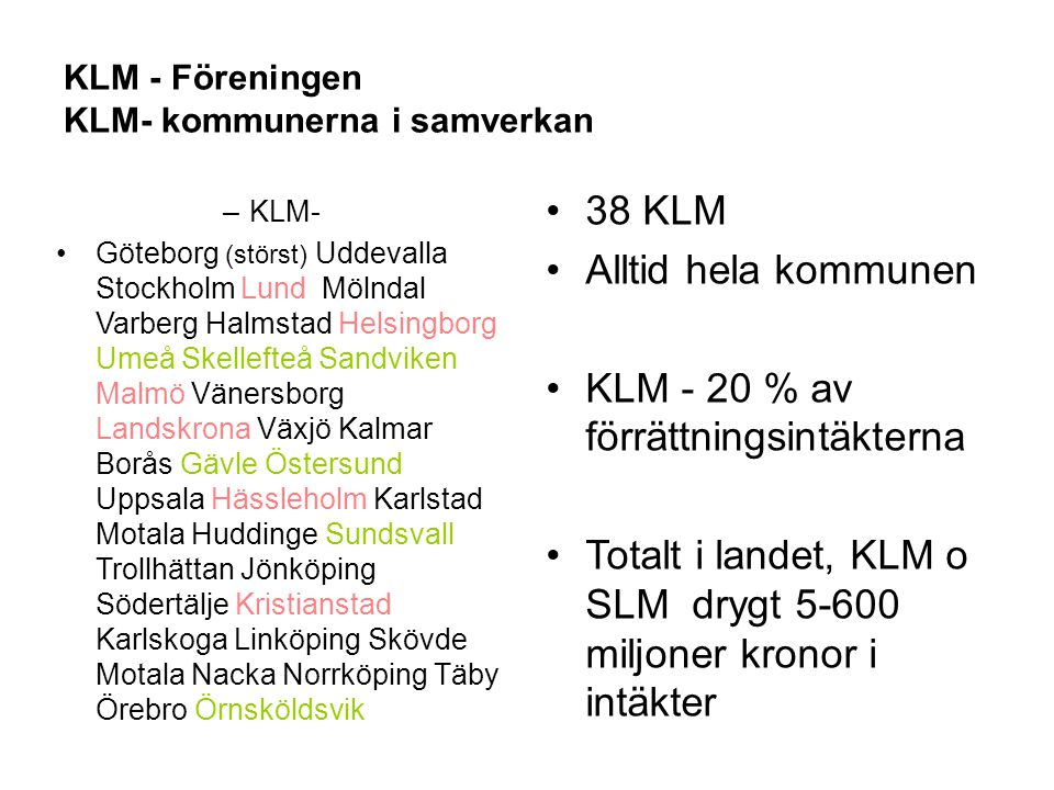 KLM - Föreningen KLM- kommunerna i samverkan