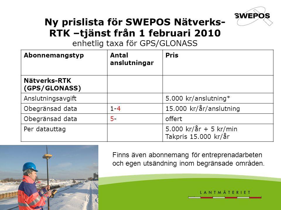 Ny prislista för SWEPOS Nätverks-RTK –tjänst från 1 februari 2010 enhetlig taxa för GPS/GLONASS