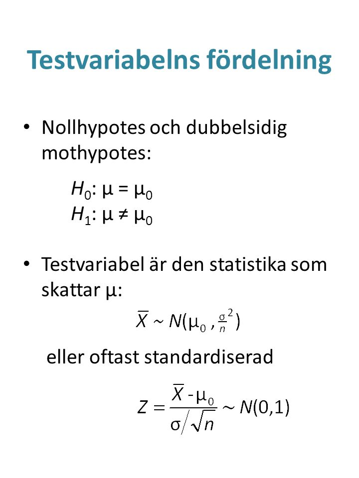 Testvariabelns fördelning