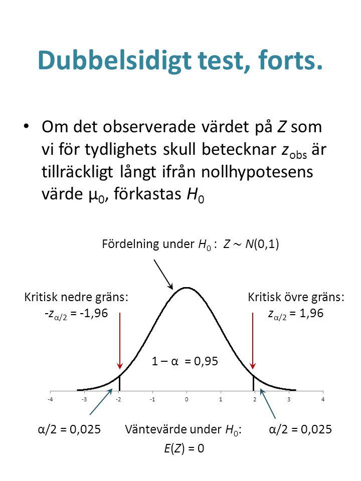 Dubbelsidigt test, forts.
