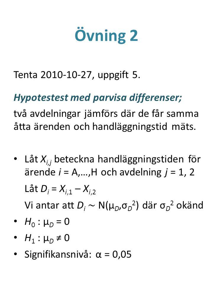 Övning 2 Tenta 2010-10-27, uppgift 5.