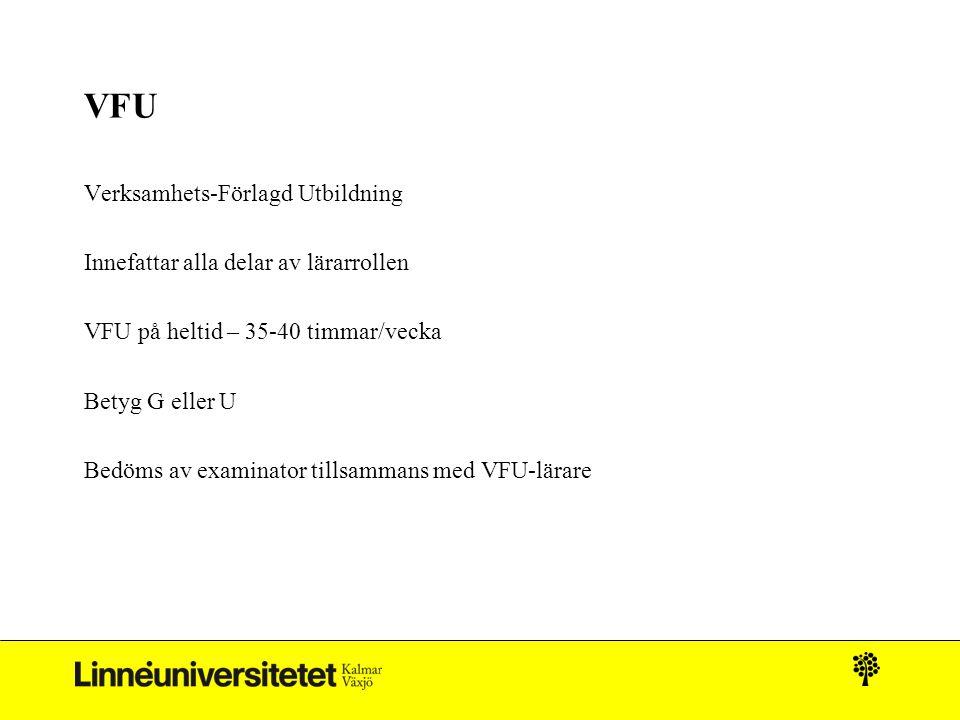 VFU Verksamhets-Förlagd Utbildning