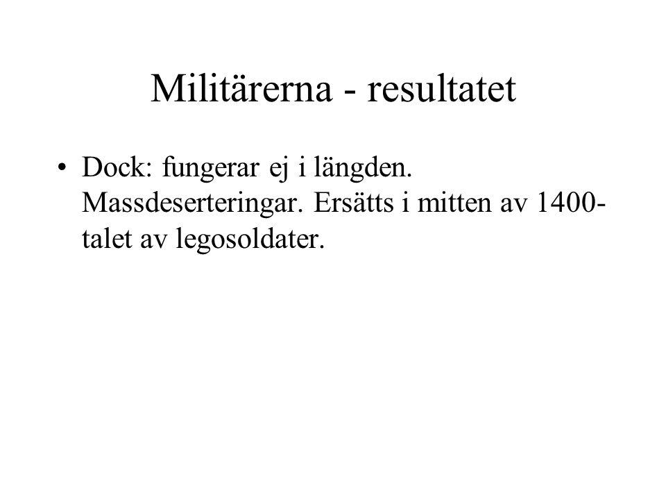 Militärerna - resultatet