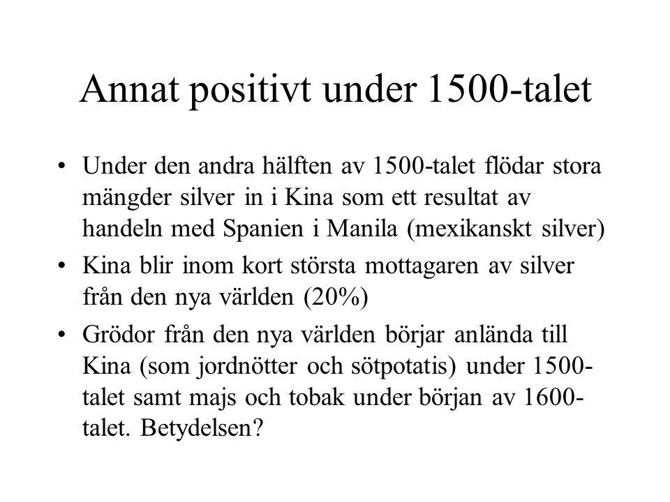 Annat positivt under 1500-talet