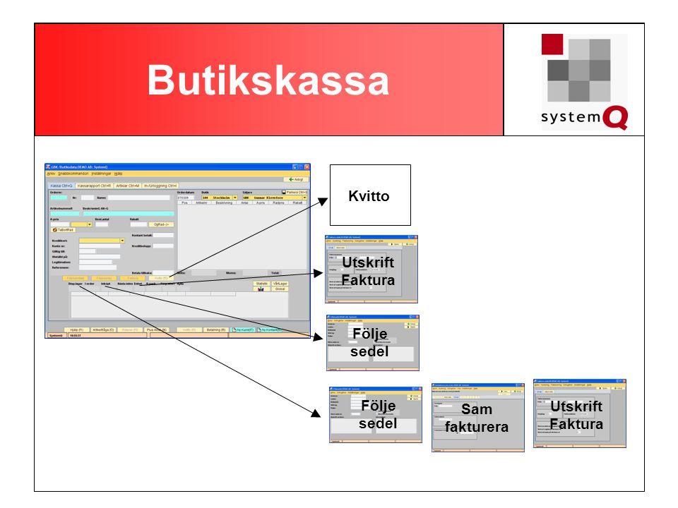 Butikskassa Kvitto Utskrift Faktura Följe sedel Följe Utskrift Sam