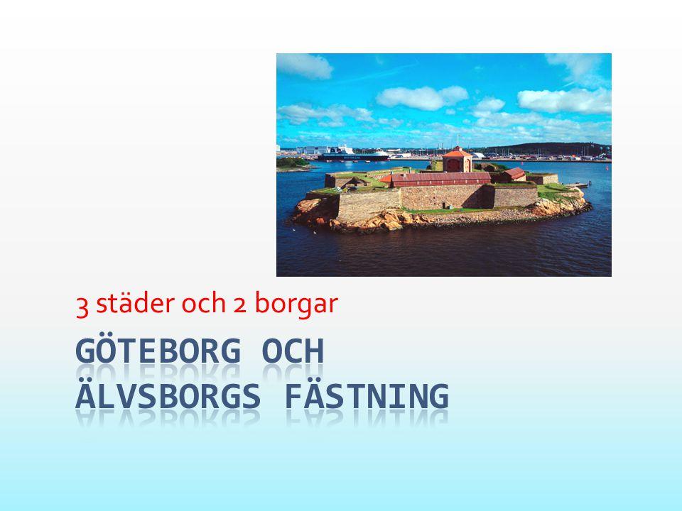 Göteborg och älvsborgs fästning