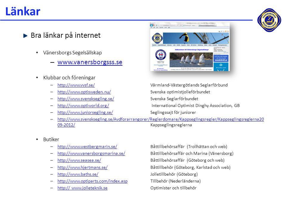 Länkar Bra länkar på internet www.vanersborgsss.se